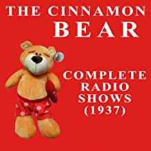 The Cinnamon Bear - Complete Radio Shows (1937)