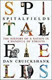 img - for Spitalfields: The History of a Nation in a Handful of Streets book / textbook / text book