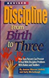 Discipline from Birth to Three, Jeanne Warren Lindsay and Sally McCullough, 1885356366