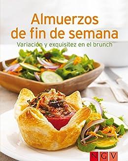 Almuerzos De Fin De Semana Nuestras 100 Mejores Recetas En