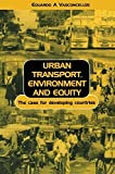 img - for Urban Transport, Environment, and Equity 1st edition by Vasconcellos, Eduardo Alcantara (2001) Paperback book / textbook / text book