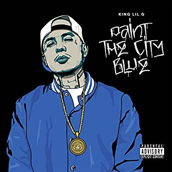 king lil g paint the city blue free download