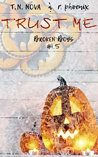 Trust Me: Broken Boys #1.5