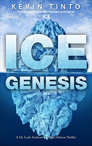 ICE GENESIS: Book 2 in the ICE Trilogy