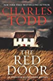 By Charles Todd The Red Door: An Inspector Ian Rutledge Mystery (Inspector Ian Rutledge Mysteries) (1st First Edition) [Hardcover] by  Unknown in stock, buy online here