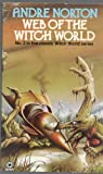 Front cover for the book Web of the Witch World by Andre Norton