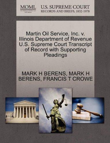 Martin Oil Service  Inc  V  Illinois Department Of Revenue U S  Supreme Court Transcript Of Record With Supporting Pleadings