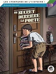 Un secret derrière la porte (Nouvelle Edition)