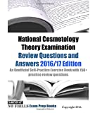 img - for National Cosmetology Theory Examination Review Questions and Answers 2016/17 Edition: An Unofficial Self-Practice Exercise Book with 150+ practice review questions book / textbook / text book