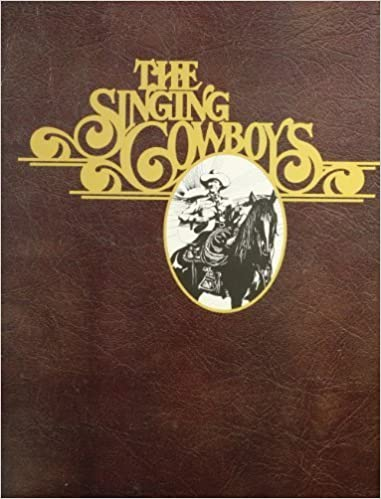Book The Singing Cowboys by David Rothel (1981-02-03)