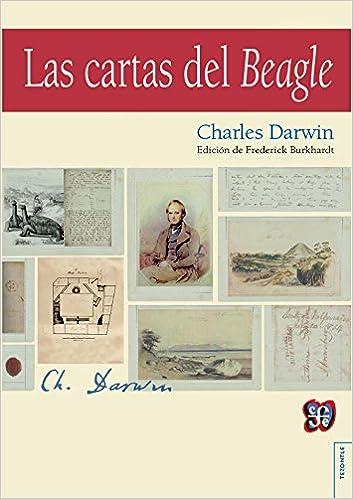 LAS CARTAS DE BEAGLE: Amazon.es: CHARLES Y BURKHARDT ...