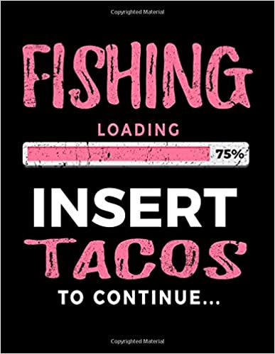 Utorrent Español Descargar Fishing Loading 75% Insert Tacos To Continue: Sketchbook For Drawing Kindle Puede Leer PDF