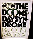 The Doomsday Syndrome, John Maddox, 0070394288