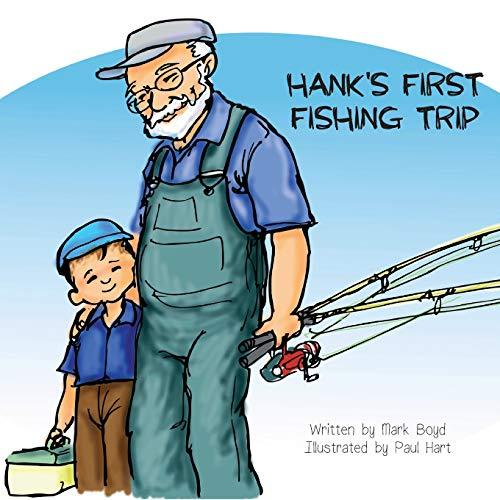 Hank's First Fishing Trip