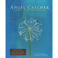 Angel Catcher: A Journal of Loss and Remembrance