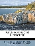 Allemannische Gedichte;, Götzinger Ernst 1837-1896, 1246039222