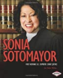 img - for Sonia Sotomayor: First Hispanic U.S. Supreme Court Justice (Gateway Biographies) by Lisa Tucker McElroy (2010-04-03) book / textbook / text book