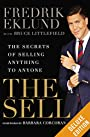 The Sell Deluxe: The Secrets of Selling Anything to Anyone