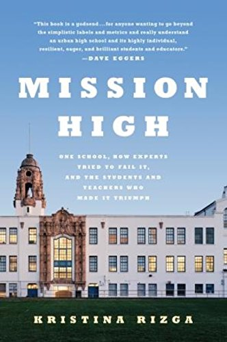 }NEW} Mission High: One School, How Experts Tried To Fail It, And The Students And Teachers Who Made It Triumph. guest Usando After million indirect segundo holdings Press