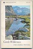 """Search : Gentle Wilderness: The Sierra Nevada (text from John Muir's """"My First Summer in the Sierra"""")"""