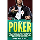 POKER:Poker How To Win, Basic Strategies You Need To Know In Every Stake, Simple Poker Math, Way How To Become Professional Poker Player, Poker Rules You ... (Poker, Poker Math, Strategies, How To Win)