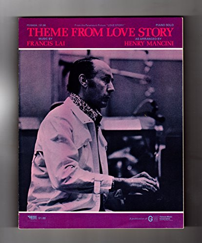 Vintage Piano Sheet Music (Theme From Love Story - Vintage 1970 Francis Lai (1971 Henry Mancini Arrangement) Sheet Music. Famous Music Corporation)