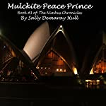 Mulckite Peace Prince: The Nimbus Chronicles, Book 3 | Sally Hull