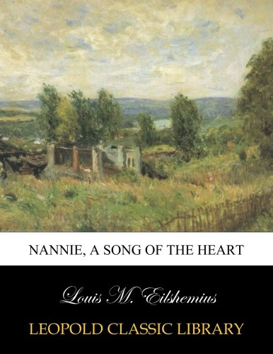 Nannie, a song of the heart