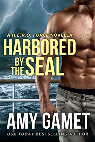Harbored by the SEAL (HERO Force Book 3) -