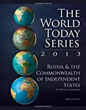 Russia and the Commonwealth of Independent States 2013, M. Wesley Shoemaker, 1475804903