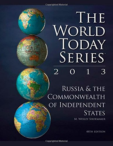 Russia and The Commonwealth of Independent States 2013 (World Today (Stryker))