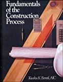 img - for Fundamentals of the Construction Process by Kweku K. Bentil AIC (1989-06-17) book / textbook / text book