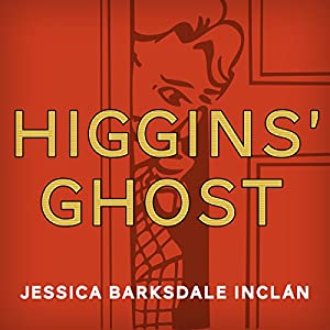 Higgins' Ghost Audiobook