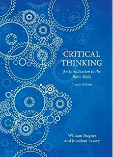 Amazon critical thinking an introduction to the basic skills critical thinking concise edition critical thinking concise edition william hughes fandeluxe Choice Image