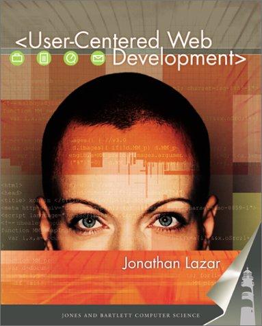 User Centered Web Development  Jones And Bartlett Computer Science