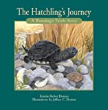 The Hatchling's Journey, Kristin Domm, 155109438X