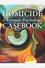 Homicide: A Forensic Psychology Casebook Hardcover