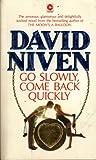 Go Slowly, Come Back Quickly (Coronet Books)