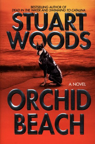 Orchid Beach: Stuart Woods: 9780060191818: Amazon.com: Books
