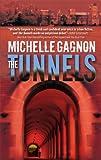 The Tunnels, Michelle Gagnon, 077832446X