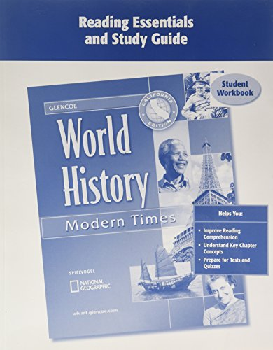 Reading Essentials and Study Guide: World History - Modern Times, California Edition