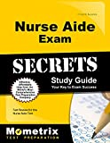 Nurse Aide Exam Secrets Study Guide: Test Review for the Nurse Aide Test