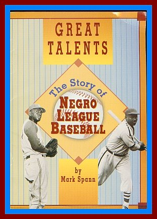 Great Talents: The Story of Negro League Baseball (Scott Foresman Reading, No. 124a) ()