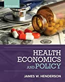 Health Economics and Policy (MindTap Course List)