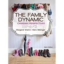 Package: The Family Dynamic: Canadian Perspectives