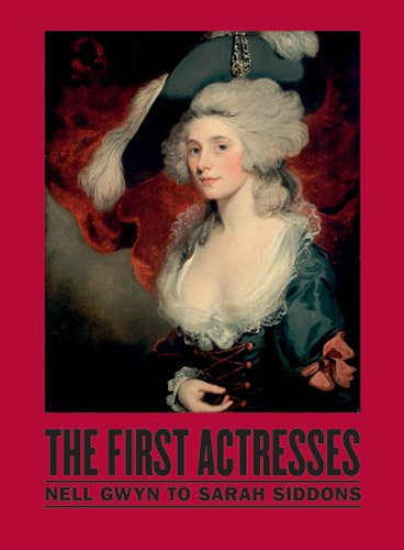 the-first-actresses-from-nell-gwyn-to-sarah-siddons