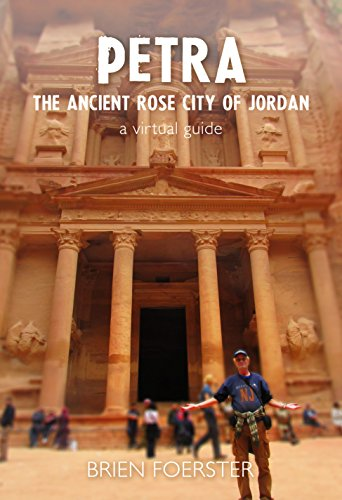 Petra: The Ancient Rose City Of Jordan: A Virtual Guide (English Edition)