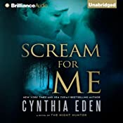 Scream for Me: A Novel of the Night Hunter | Cynthia Eden