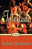 Interlude, Barbara Boudreaux, 157197427X