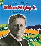 William Wrigley Jr., M. C. Hall, 1403463611